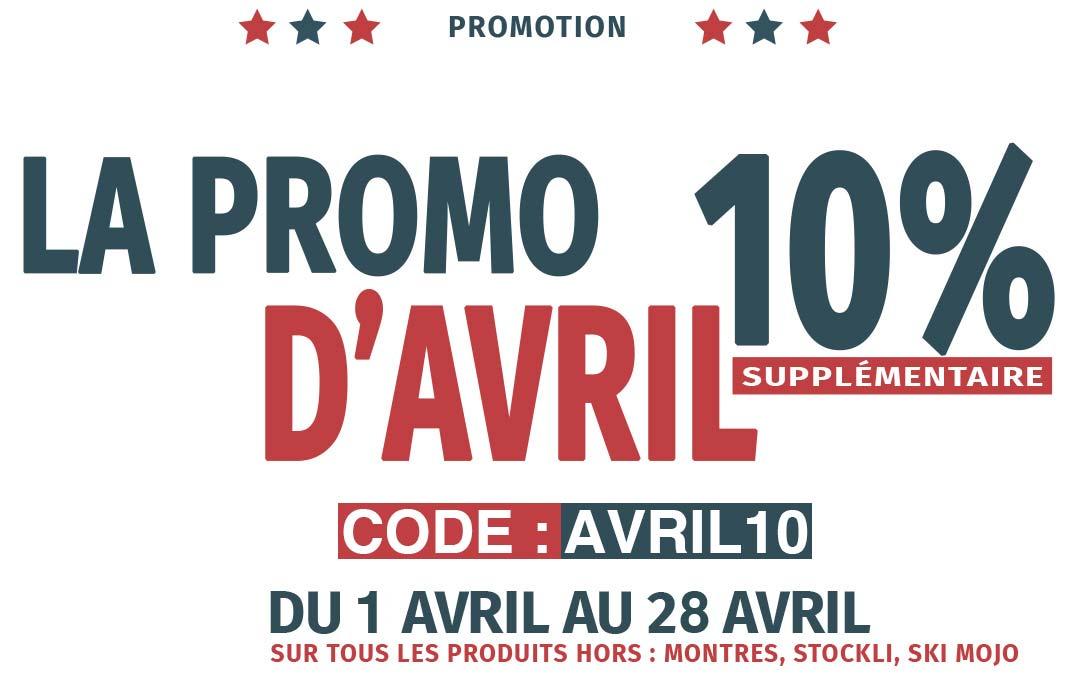 La promo d'Avril est là ! Profitez de 10% Suppl.